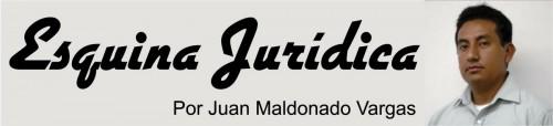 Esquina-Juridica-Juan-Maldonado-Vargas