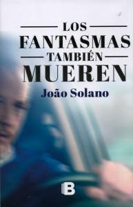 LOS-FANTASMAS-TAMBIÉN-MUEREN,-OBRA-DE-FICCIÓN-E-INTRIGA-LLEGA-A-LA-FUL-2015-1